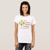 The Good Earth School Ladies T-shirt