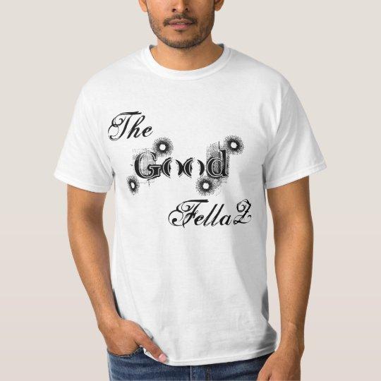 The Good Fellaz T-Shirt