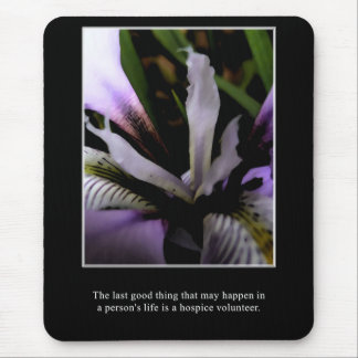 The good of a hospice volunteer mouse pad