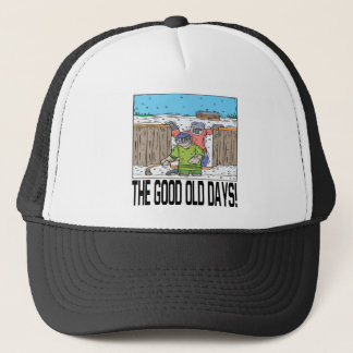 The Good Old Days Trucker Hat
