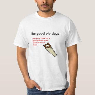 The good ole days... tee shirt