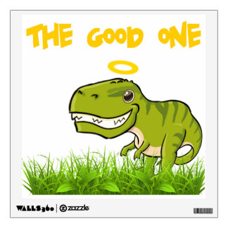 THE GOOD ONE WALL STICKER