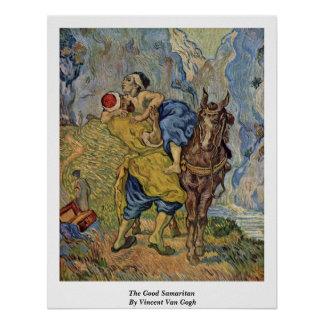 The Good Samaritan By Vincent Van Gogh Poster