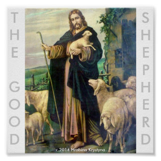 THE GOOD SHEPHERD....OUR LORD JESUS revised Poster