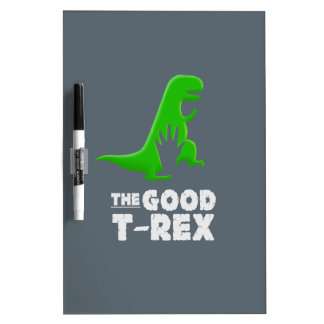 The Good T-Rex. Dry-Erase Board