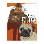 The Good, The Bad and The Pugly Post Card