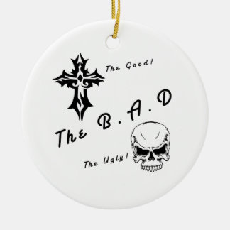 The good, the bad and the ugly ceramic ornament