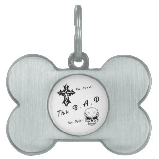 The good, the bad and the ugly pet name tag