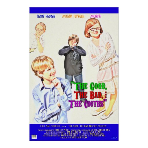 The Good, The Bad, & The Cooties Posters
