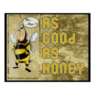The Good the Honey Poster