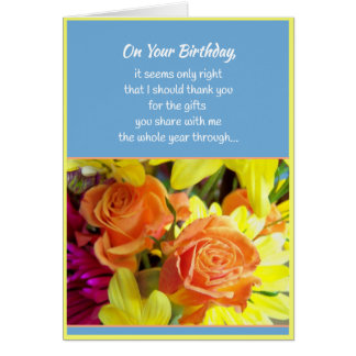 The Goodness of Your Heart...Birthday Greeting Card