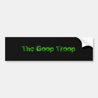 The Goop Troop Bumper Sticker Car Bumper Sticker