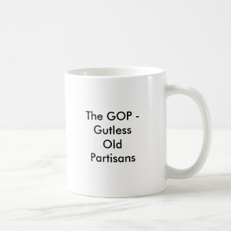 The GOP -GutlessOldPartisans Classic White Coffee Mug