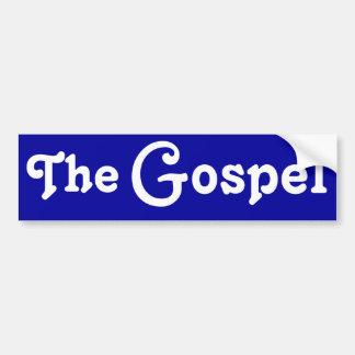 The Gospel Bumper Sticker