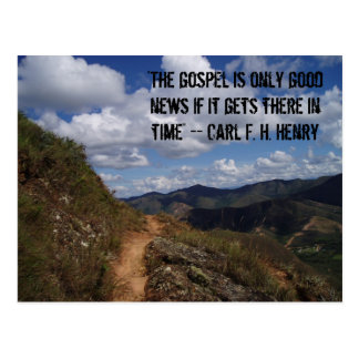 """""""The gospel is only good news if it gets there ... Postcard"""