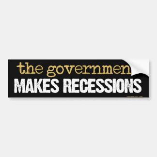 The Government Makes Recessions Bumper Sticker