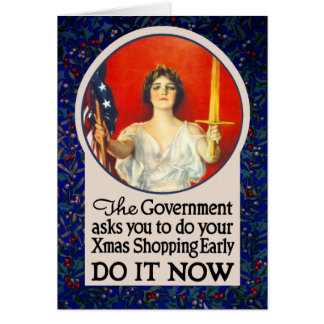 The Government Needs You to Shop Early! Card