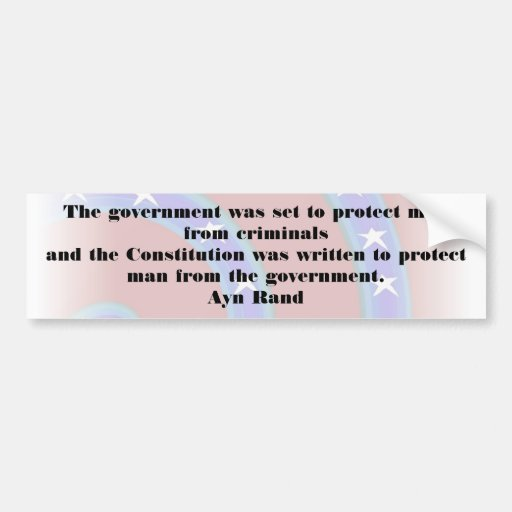 The government was set to protect man Bumper Bumper Stickers