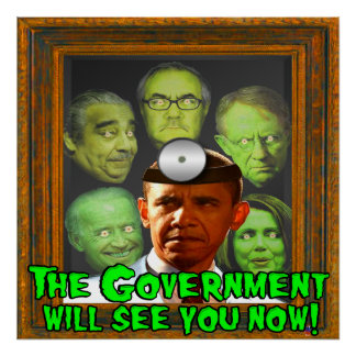 The Government Will See You Now! (Dr. Obama) Poster
