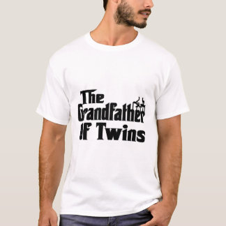 The GRANDFATHER of TWINS T-Shirt