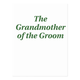 The Grandmother of the Groom Post Cards