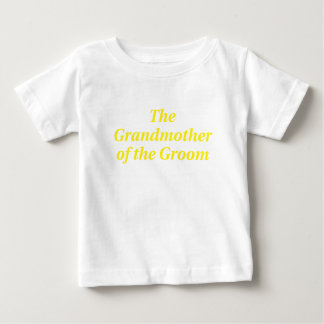 The Grandmother of the Groom T-shirts