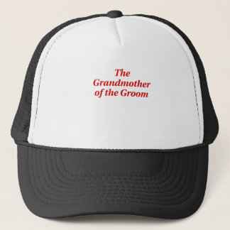 The Grandmother of the Groom Trucker Hat