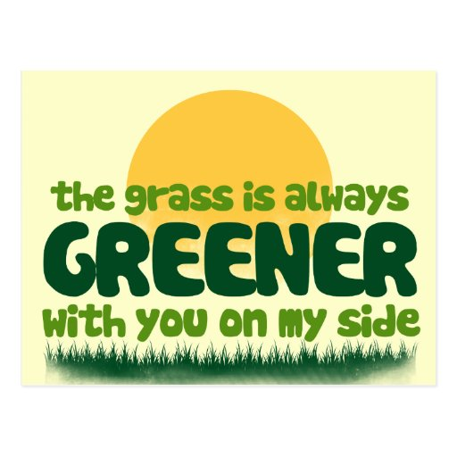 The Grass is Always Greener Postcard