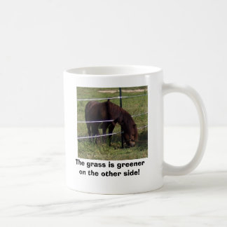 The grass is greener on the other side! coffee mug