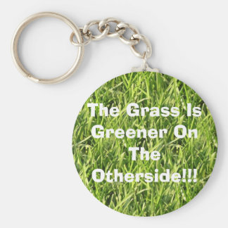 The Grass Is Greener On The Otherside!!! Basic Round Button Keychain