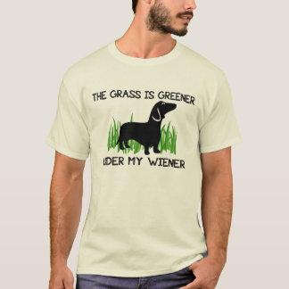 The Grass is Greener Under My Wiener T-Shirt