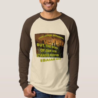 The Grass Withers T-Shirt