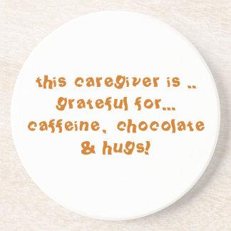"""The Grateful Caregiver Coaster"" Sandstone Coaster"