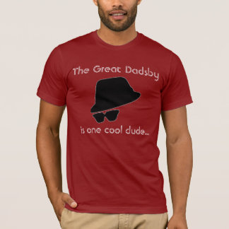 The Great Dadsby - Father's Day Shirt