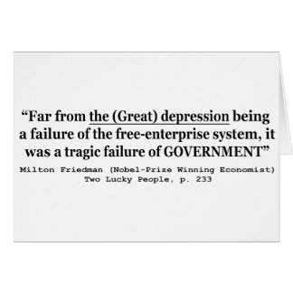 The Great Depression Was A Government Failure Card