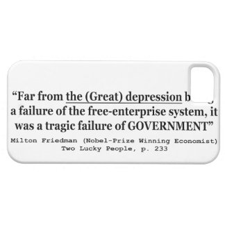 The Great Depression Was A Government Failure iPhone 5 Case