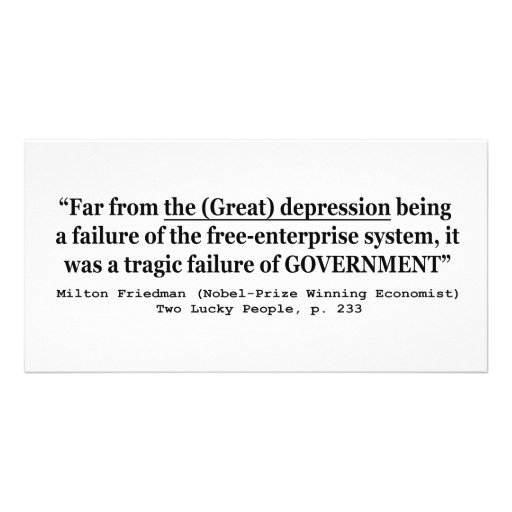 The Great Depression Was A Government Failure Photo Card
