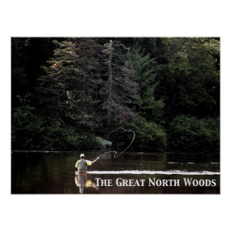The Great North Woods: Flyfishing the Androscoggin Poster