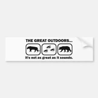 The Great Outdoors Funny Car Bumper Sticker