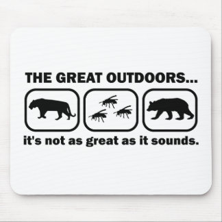 The Great Outdoors Funny Mousepad
