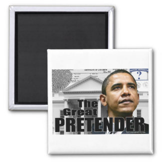 The Great Pretender 2 Inch Square Magnet