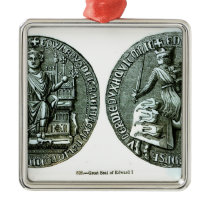 The Great Seal of Edward I Metal Ornament
