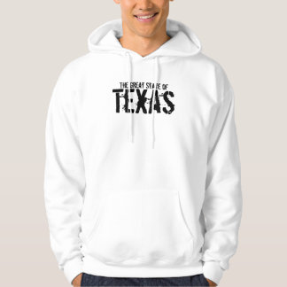The Great State of Texas Hoodie
