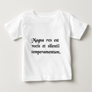 The great thing is to know when to speak and.... baby T-Shirt