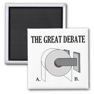 The Great Toilet Paper Bathroom Debate 2 Inch Square Magnet