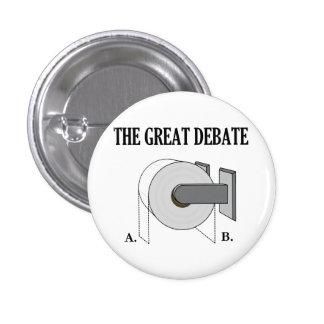 The Great Toilet Paper Bathroom Debate Pinback Button