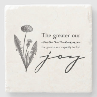 The greater our sorrow stone coaster