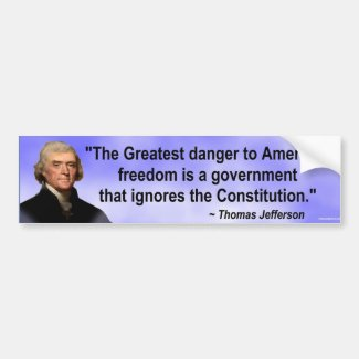 The Greates danger to American freedom... Bumper Sticker