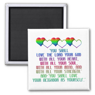 The Greatest Commandment 2 Inch Square Magnet