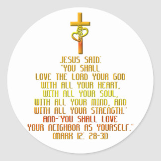 The Greatest Commandment Classic Round Sticker
